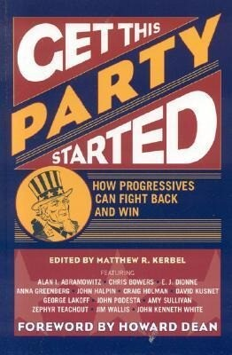 Get This Party Started: How Progressives Can Fight Back and Win als Buch