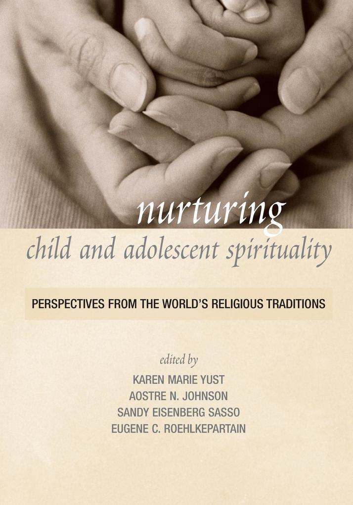 Nurturing Child and Adolescent Spirituality als Taschenbuch