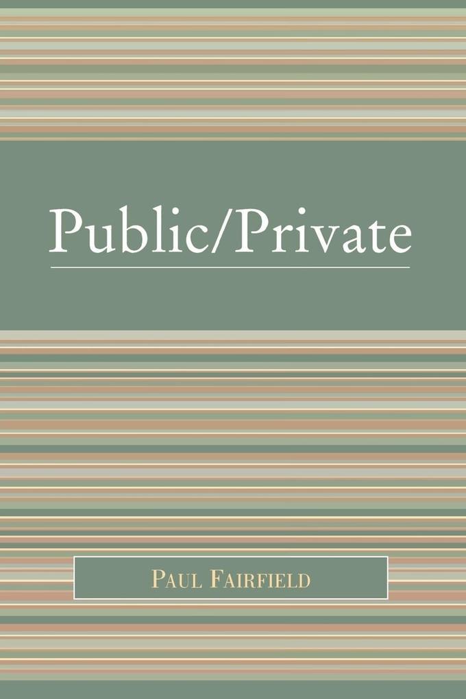 Public/Private: Negotiating a Distinction als Taschenbuch