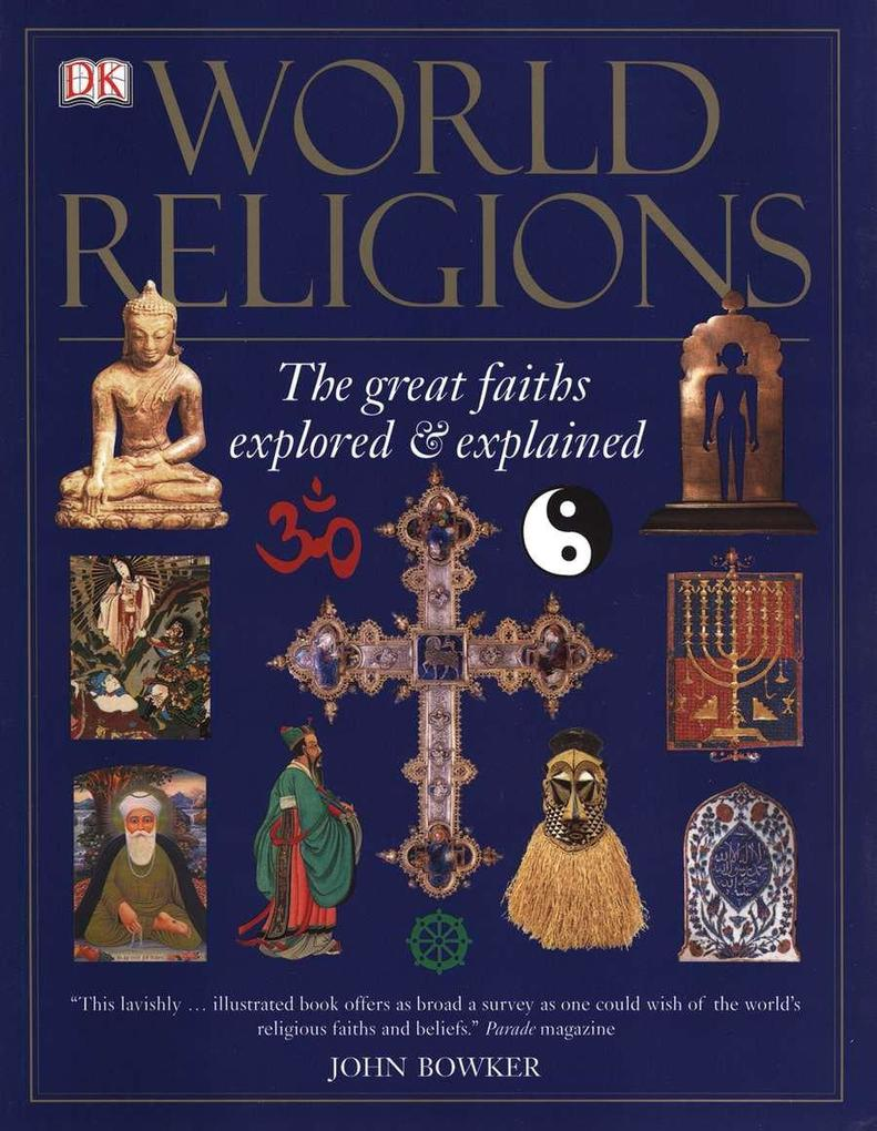World Religions: The Great Faiths Explored & Explained als Taschenbuch