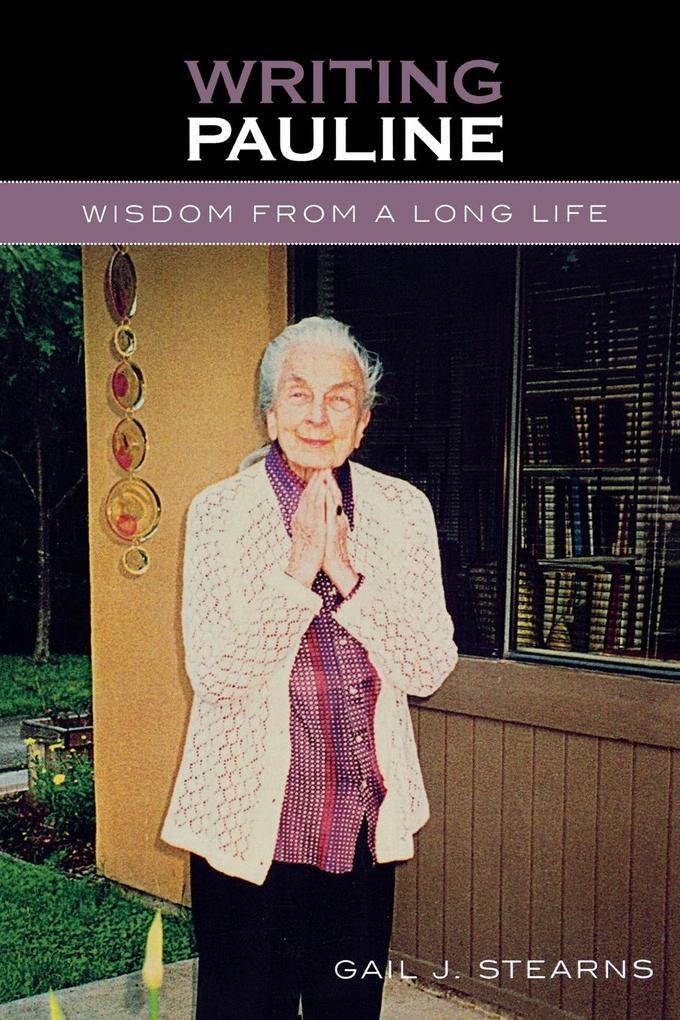 Writing Pauline: Wisdom from a Long Life als Taschenbuch