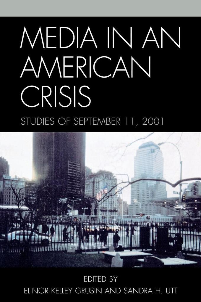 Media in an American Crisis als Taschenbuch