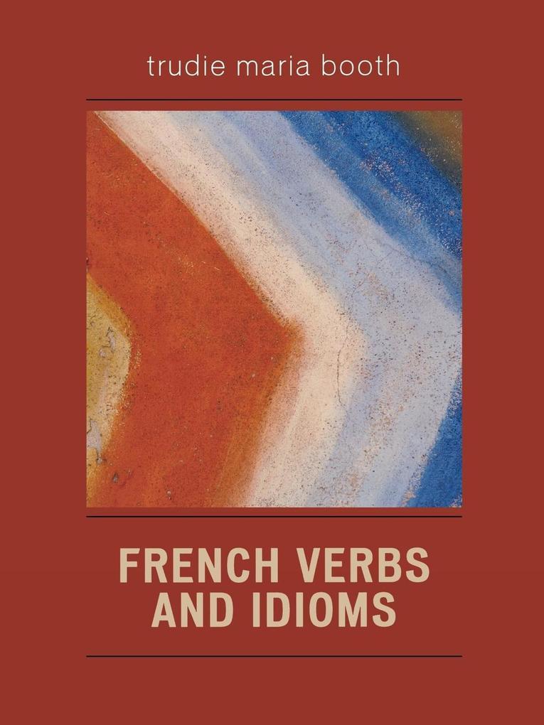 French Verbs and Idioms als Taschenbuch