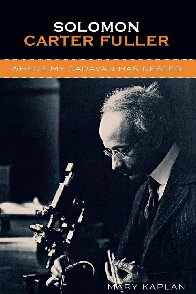 Solomon Carter Fuller: Where My Caravan Has Rested als Taschenbuch