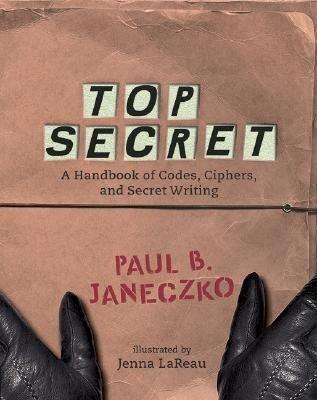 Top Secret: A Handbook of Codes, Ciphers and Secret Writing als Taschenbuch