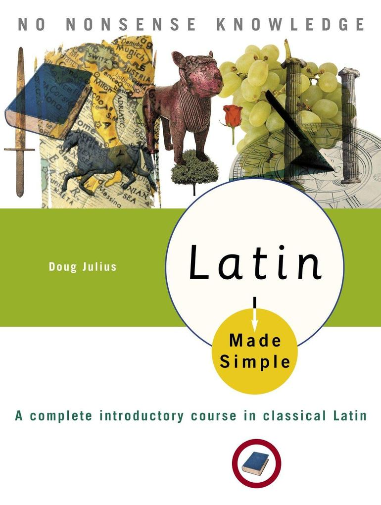 Latin Made Simple: A Complete Introductory Course in Classical Latin als Taschenbuch