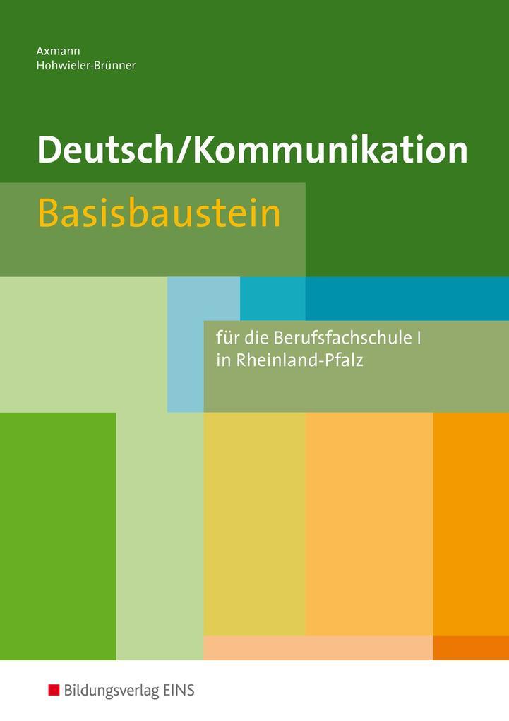 Deutsch Kommunikation. Basisbaustein. Rheinland-Pfalz als Buch