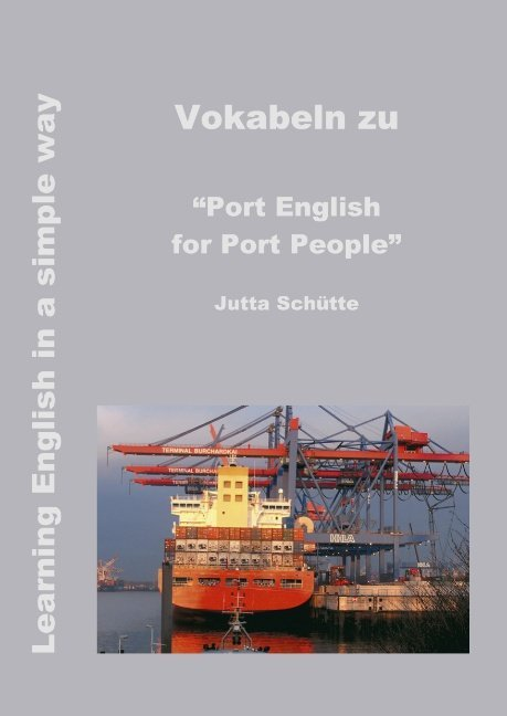 "Vokabeln zu ""Port English for Port People"" als Buch"