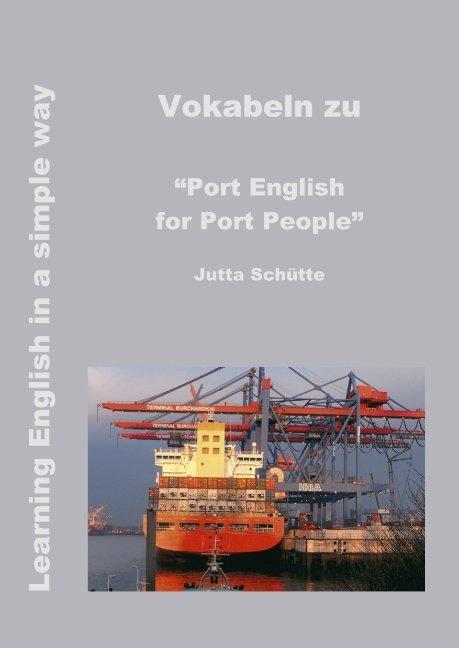 """Vokabeln zu """"Port English for Port People"""" als Buch"""