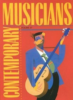 Contemporary Musicians: Profiles of the People in Music als Buch