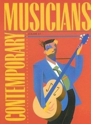 Contemporary Musicians: Volume 61 als Buch