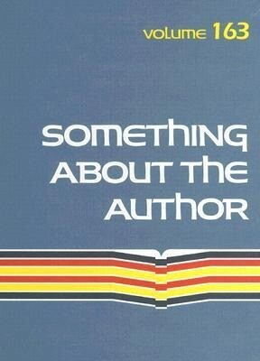 Something about the Author: Volume 163 als Buch