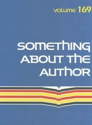 Something about the Author: Volume 169 als Buch