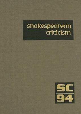 Shakespearean Criticism: Volume 94 als Buch
