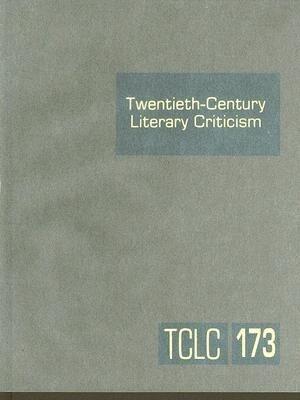 Twentieth-Century Literary Criticism, Volume 173 als Buch