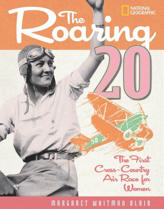 The Roaring 20: The First Cross-Country Air Race for Women als Buch