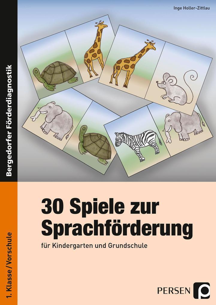 30 Spiele zur Sprachförderung als Buch