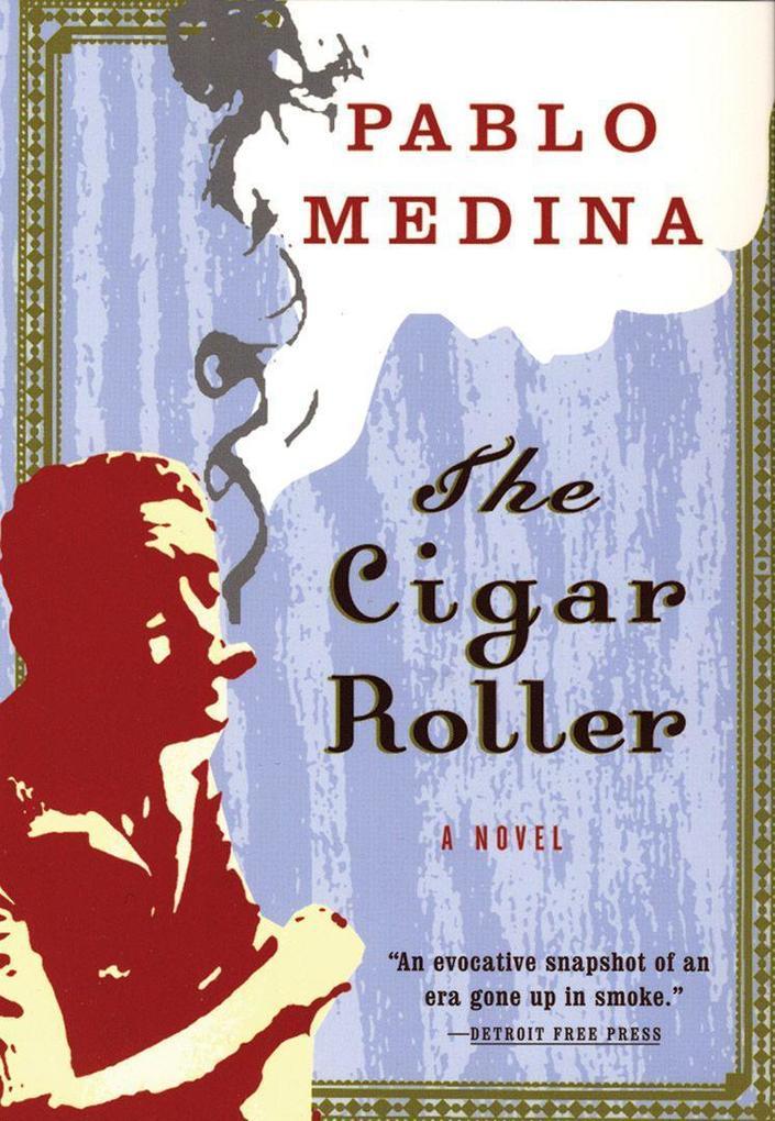 The Cigar Roller als Taschenbuch
