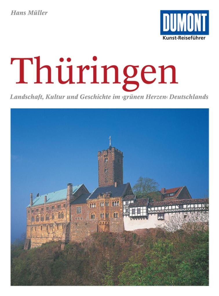DuMont Kunst-Reiseführer Thüringen als Buch