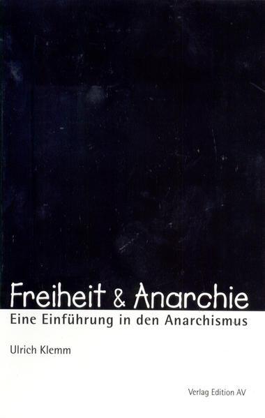 Freiheit & Anarchie als Buch