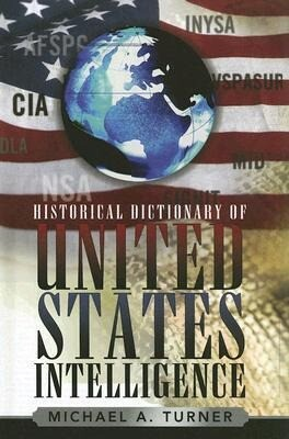 Historical Dictionary of United States Intelligence als Buch