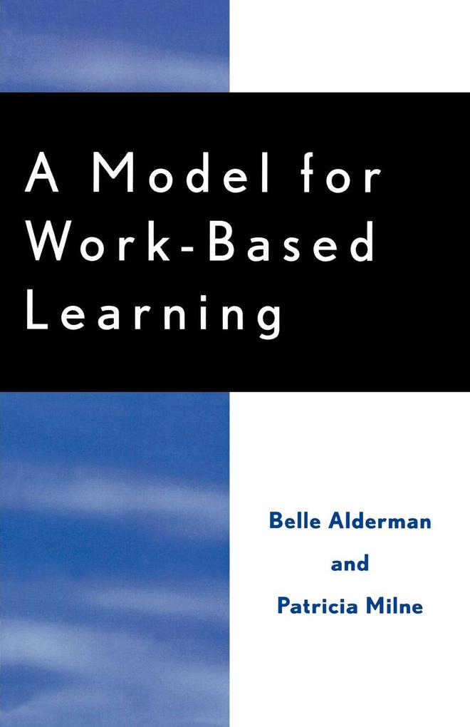 A Model for Work-Based Learning als Taschenbuch