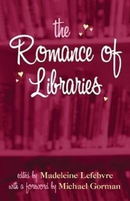 The Romance of Libraries als Taschenbuch