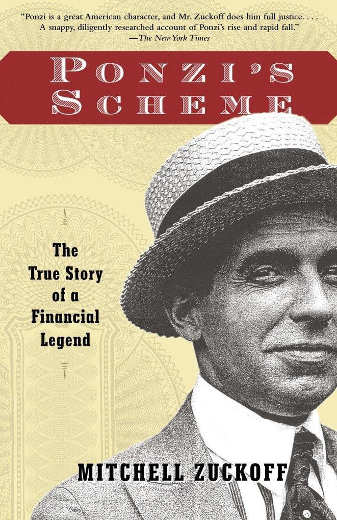 Ponzi's Scheme: The True Story of a Financial Legend als Taschenbuch