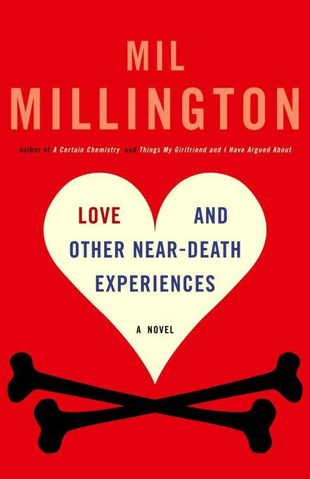 Love and Other Near-Death Experiences als Taschenbuch