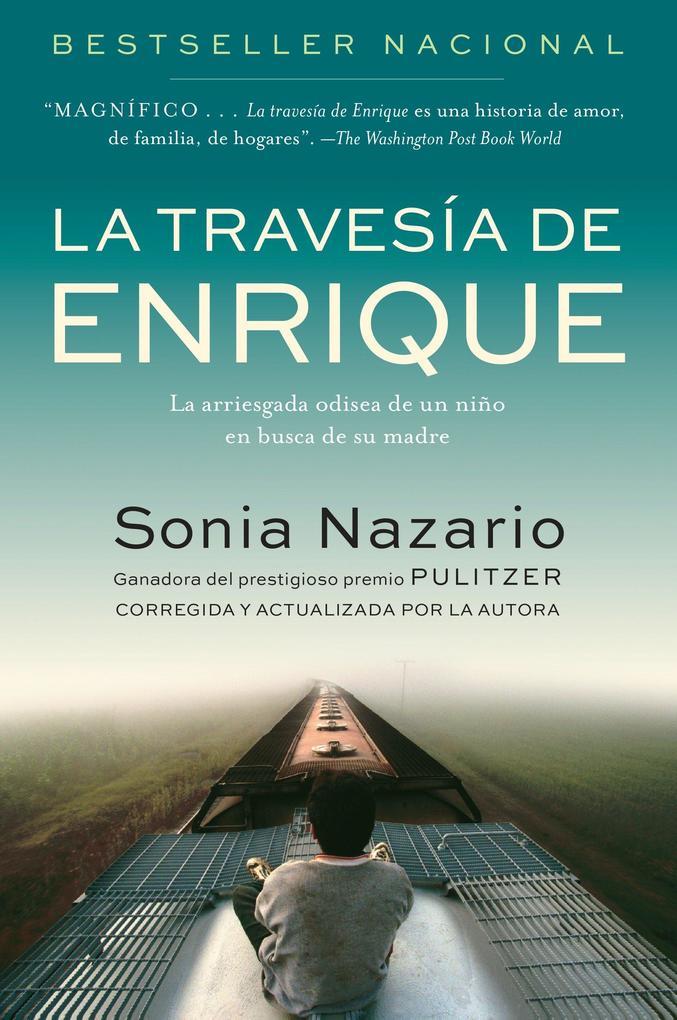 La Travesia de Enrique: La Arriesgada Odisea de Un Niño En Busca de Su Madre als Taschenbuch