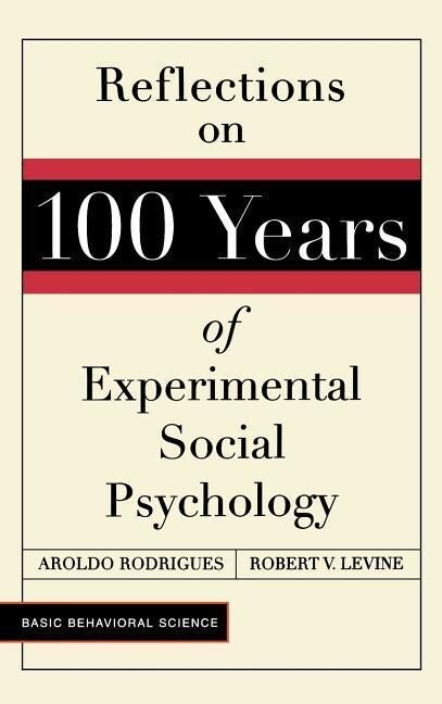 Reflections on 100 Years of Social Pychology als Buch