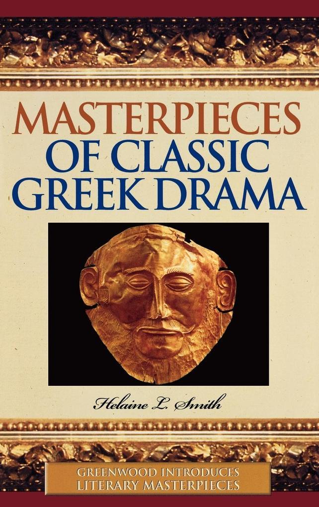 Masterpieces of Classic Greek Drama als Buch