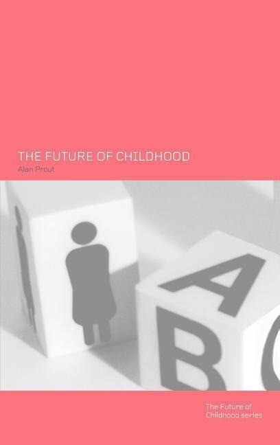 The Future of Childhood als Buch