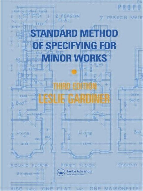 Standard Method of Specifying for Minor Works als Buch