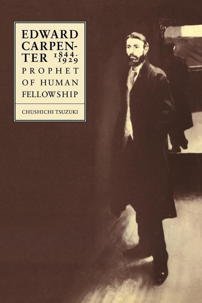Edward Carpenter 1844-1929 als Taschenbuch