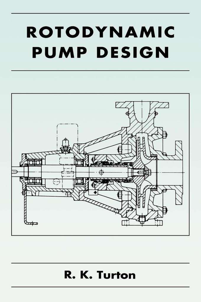 Rotodynamic Pump Design als Buch