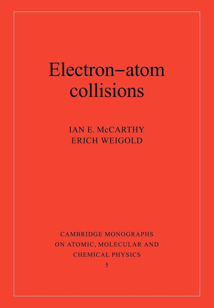 Electron-Atom Collisions als Taschenbuch