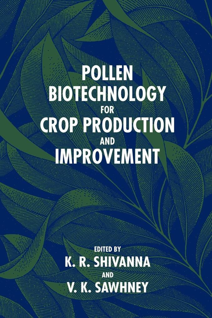 Pollen Biotechnology for Crop Production and Improvement als Buch