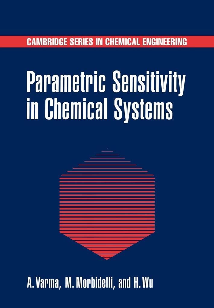 Parametric Sensitivity in Chemical Systems als Buch