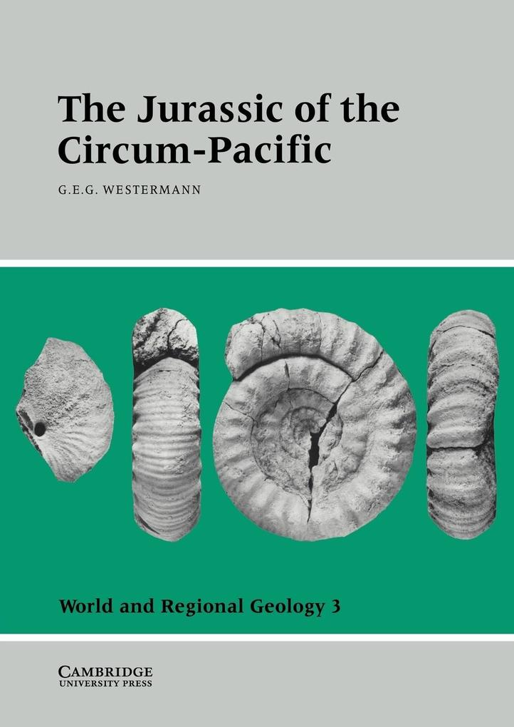 The Jurassic of the Circum-Pacific als Buch