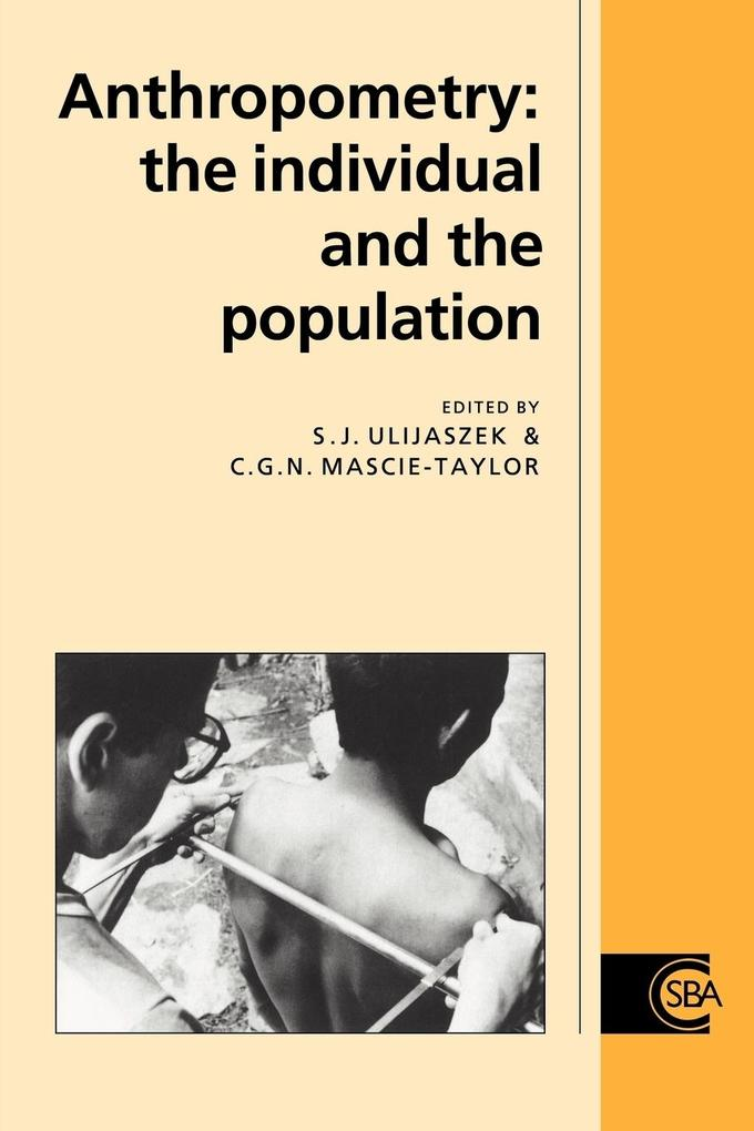 Anthropometry: The Individual and the Population als Buch