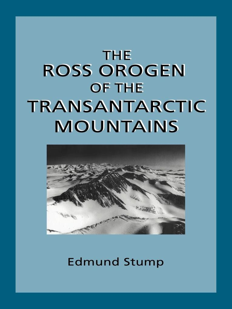 The Ross Orogen of the Transantarctic Mountains als Taschenbuch