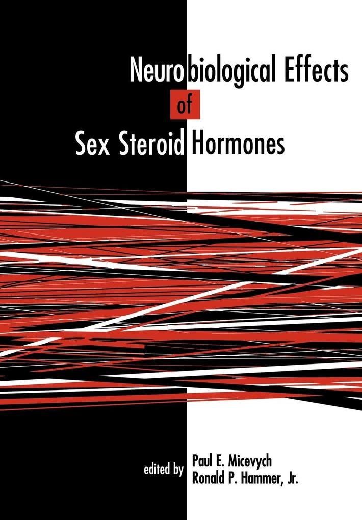 Neurobiological Effects of Sex Steroid Hormones als Buch