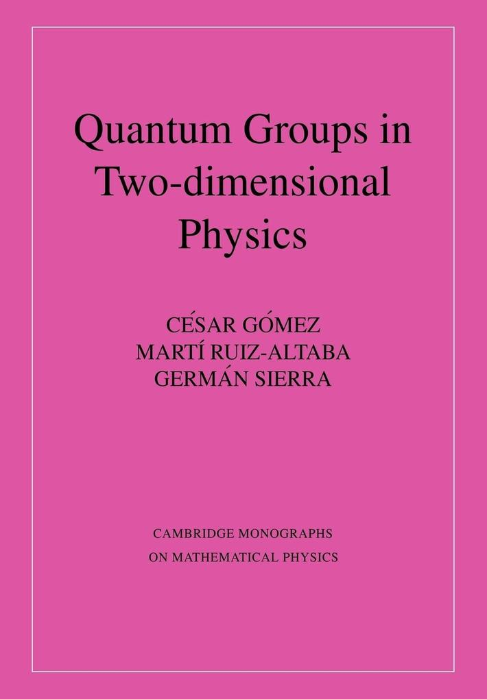 Quantum Groups in Two-Dimensional Physics als Buch
