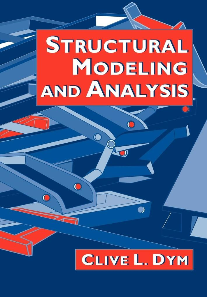 Structural Modeling and Analysis als Buch