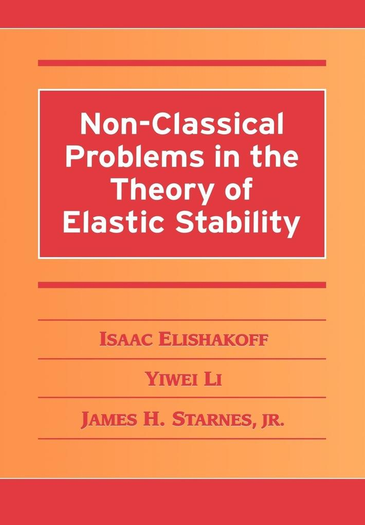 Non-Classical Problems in the Theory of Elastic Stability als Buch