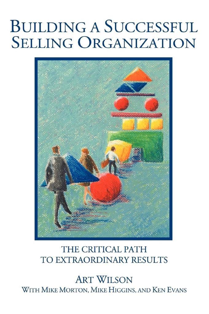 Building a Successful Selling Organization als Taschenbuch
