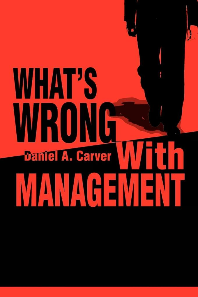What's Wrong With Management als Taschenbuch