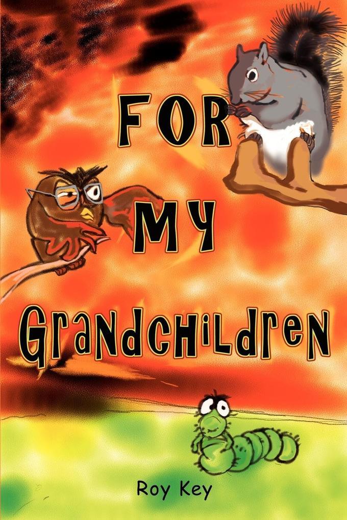 For My Grandchildren als Taschenbuch