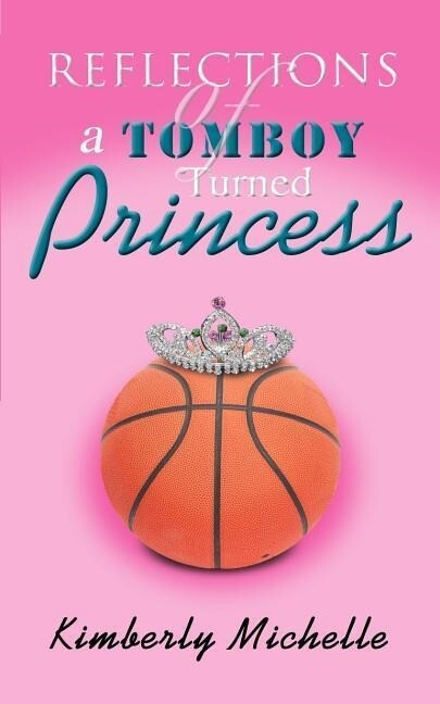 Reflections of a Tomboy Turned Princess als Buch